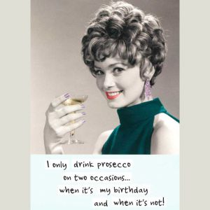 Prosecco Birthdays Card