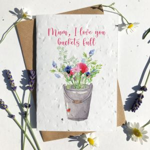Mother's Day Buckets Full of Love Card